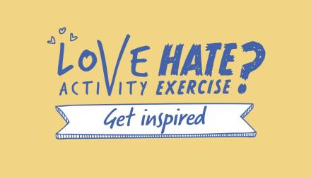 Love activity hate exercise campaign banner image