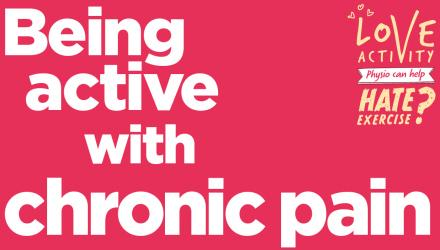 Being active with chronic pain