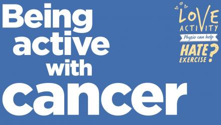 Being active with cancer