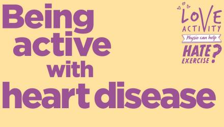 Being active with heart disease